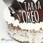 Tarta Oreo sin horno, ¡la tarta perfecta!