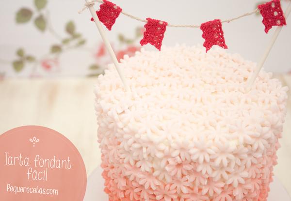 Cómo hacer una tarta fondant fácil