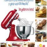 ¡Tres KitchenAid para los mejores bizcochos de Tulipán!